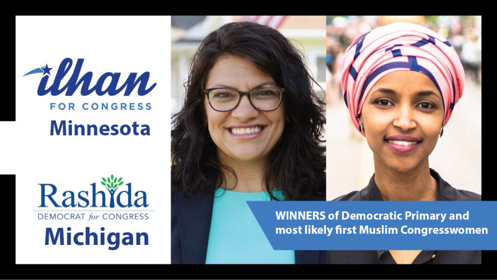 Ilhan Omar in Minnesota and Rashida Tlaib in Michigan