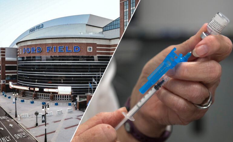 Registration for vaccines at Ford Field, other clinics, now open in Michigan