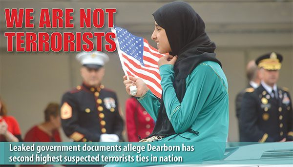 Leaked federal government report alleges Dearborn has the second highest number of terrorists in nation