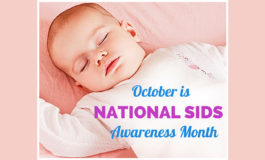 October is Sudden Infant Death Syndrome Awareness Month