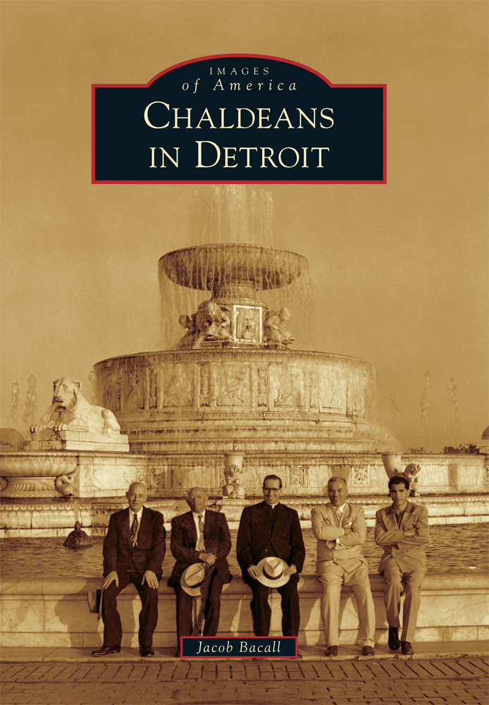Book Cover: Images of America Chaldeans in Detroit