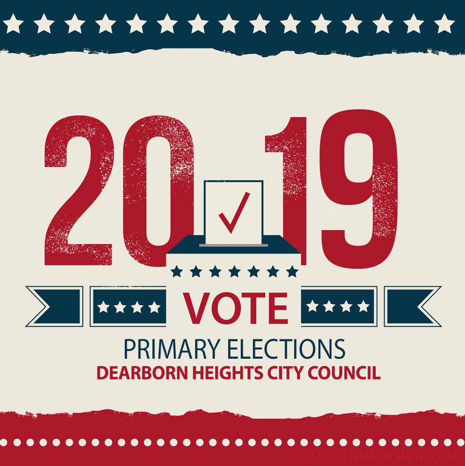 2019 Dearborn Heights City Council Primary race