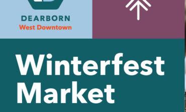 Downtown Dearborn to host third annual Winterfest Market